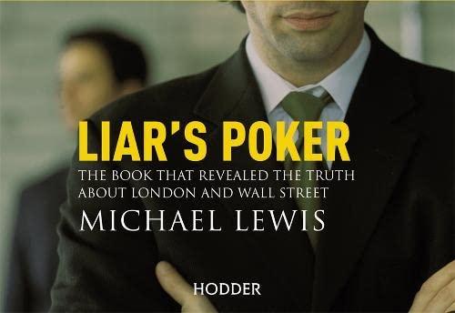 9781444738469: Liar's Poker