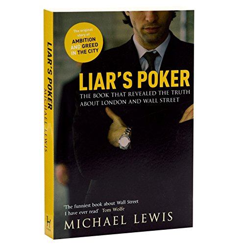 9781444739183: Liar's Poker: Rising Through the Wreckage on Wall Street (Rising Through the Wreckage on Wall Street)