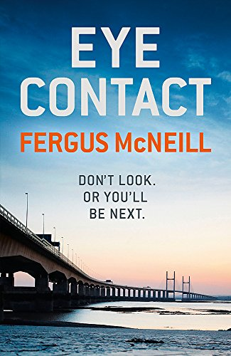 Eye Contact: The book that'll make you: Fergus McNeill