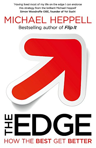 9781444740622: The Edge: How the Best Get Better