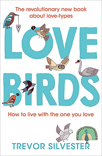 9781444740875: Lovebirds: How to live with the one you love