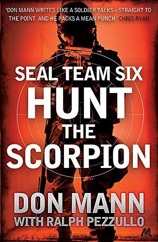Hunt the Scorpion (SEAL Team Six): Mann, Don; Pezzullo, Ralph