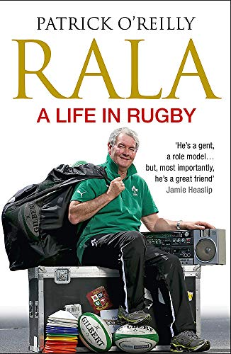 Rala: A Life in Rugby: O'Reilly, Patrick