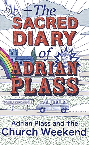 9781444745443: The Sacred Diary of Adrian Plass: Adrian Plass and the Church Weekend-