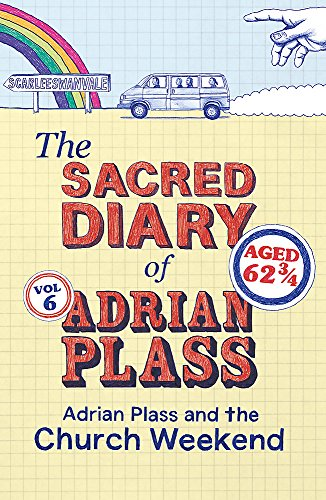 9781444745467: The Sacred Diary of Adrian Plass: Adrian Plass and the Church Weekend