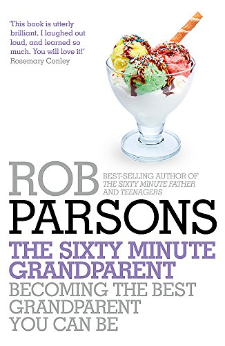 9781444745702: The Sixty Minute Grandparent
