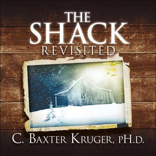 9781444745825: The Shack Revisited: There Is More Going On Here Than You Ever Dared to Dream
