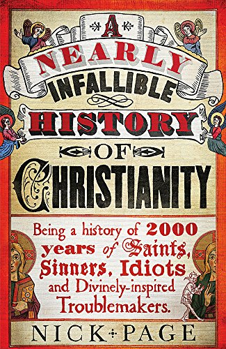 9781444750126: A Nearly Infallible History of Christianity