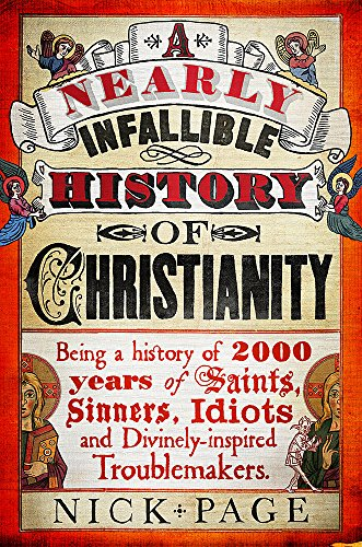 9781444750133: A Nearly Infallible History of Christianity
