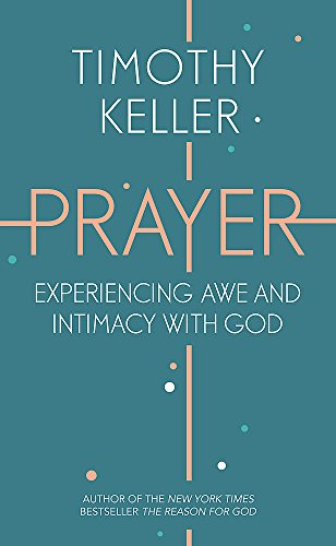 9781444750171: Prayer: Experiencing Awe and Intimacy with God