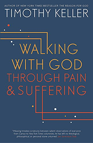 9781444750256: Walking with God through Pain and Suffering