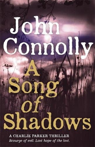 A SONG OF SHADOWS - A CHARLIE PARKER THRILLER - SIGNED FIRST EDITION FIRST PRINTING WITH CD
