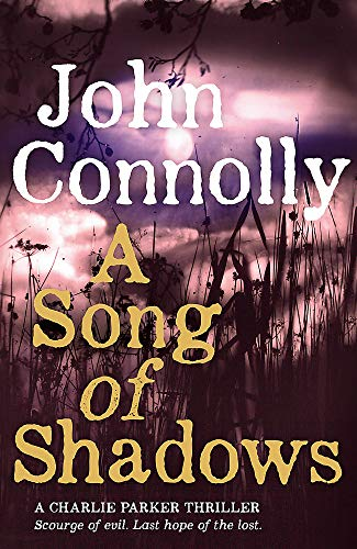 9781444751512: A Song of Shadows (A Charlie Parker Thriller)