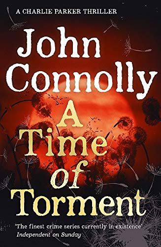 9781444751581: A Time Of Torment (Charlie Parker Thriller)