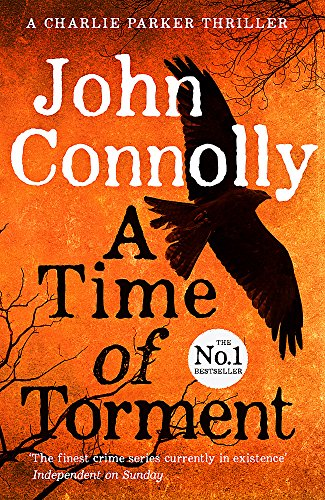 9781444751604: A Time Of Torment (Charlie Parker Thriller)