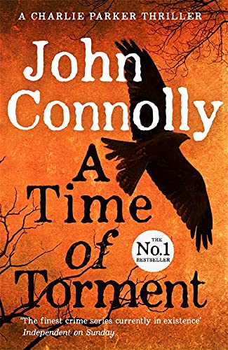 9781444751611: A Time Of Torment (Charlie Parker Thriller)