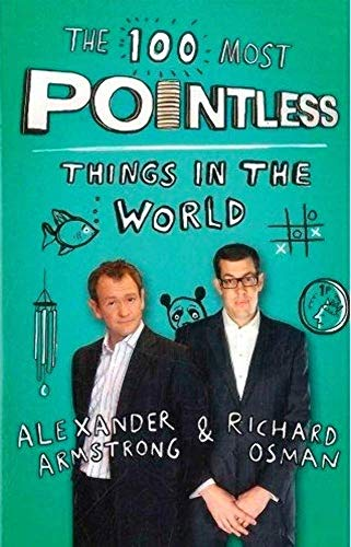 9781444751895: The 100 Most Pointless Things in Th