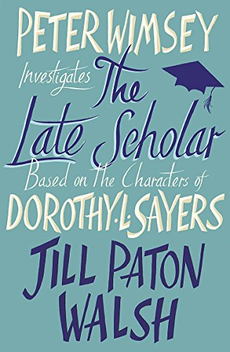 9781444751901: The Late Scholar