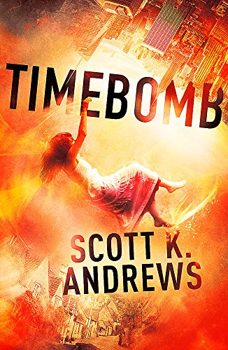 9781444752083: TimeBomb: The TimeBomb Trilogy: Book 1
