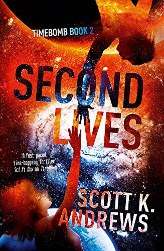 9781444752090: Second Lives: The TimeBomb Trilogy 2