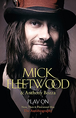 9781444752281: Play on. Now, Then and Fleetwood Mac: The Autobiography