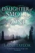 9781444753424: Daughter of Smoke and Bone (Daughter of Smoke and Bone, #1)