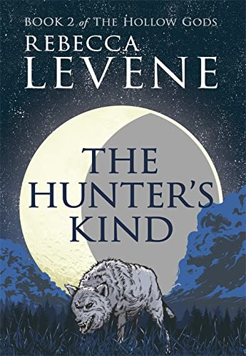 9781444753745: The Hunter's Kind: Book 2 of The Hollow Gods