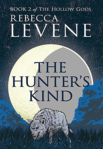 9781444753776: The Hunter's Kind: Book 2 of The Hollow Gods