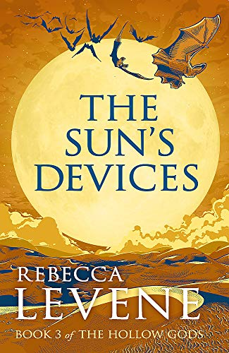9781444753790: The Sun's Devices: Book 3 of The Hollow Gods