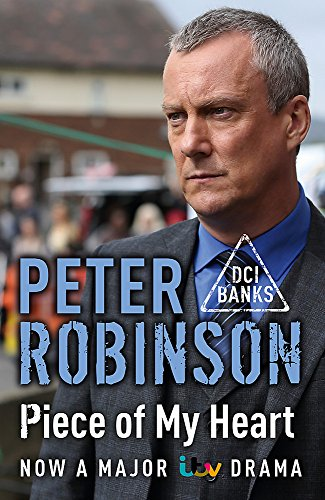 9781444754049: Piece of My Heart: The 16th DCI Banks Mystery