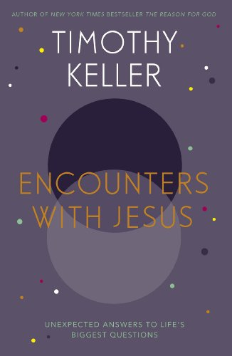 9781444754131: Encounters with Jesus: Unexpected Answers to Life's Biggest Questions