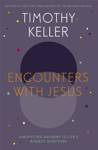 9781444754148: Encounters with Jesus: Unexpected Answers to Life's Biggest Questions