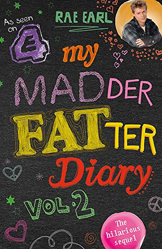 9781444754285: My Madder Fatter Teenage Diary