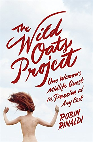 9781444754469: The Wild Oats Project