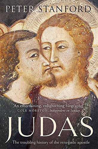 9781444754711: Judas: The troubling history of the renegade apostle