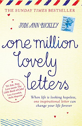 9781444754803: One Million Lovely Letters: When life is looking hopeless, one inspirational letter can change your life forever