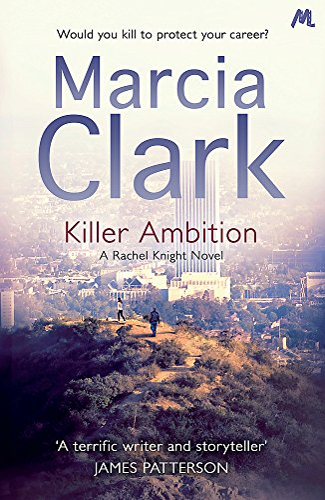 9781444755268: Killer Ambition (A Rachel Knight Novel)