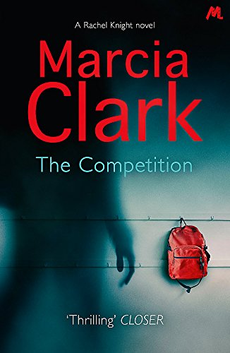 9781444755305: The Competition: A Rachel Knight Novel