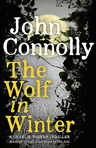 9781444755329: The Wolf in Winter (A Charlie Parker Thriller)