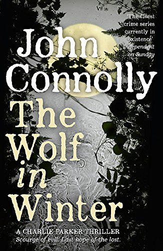 9781444755367: The Wolf in Winter (A Charlie Parker Thriller)