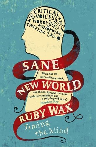 9781444755749: Sane New World: Taming the Mind