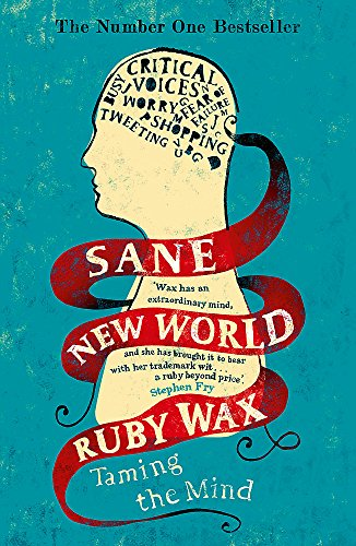 9781444755756: Sane New World: Taming the Mind