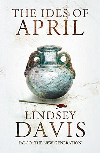 9781444755824: The Ides of April (Flavia Albia)