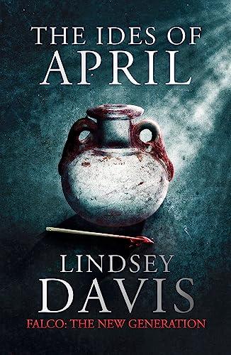 9781444755848: Ides of April (Flavia Albia)