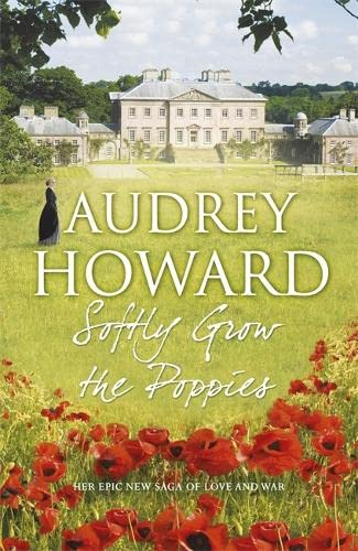 Softly Grow the Poppies: Audrey Howard