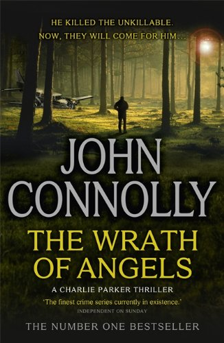 9781444756470: The Wrath of Angels: A Charlie Parker Thriller: 11