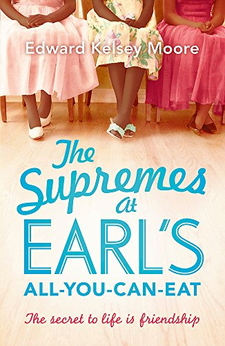 9781444757316: The Supremes at Earl's All-You-Can-Eat
