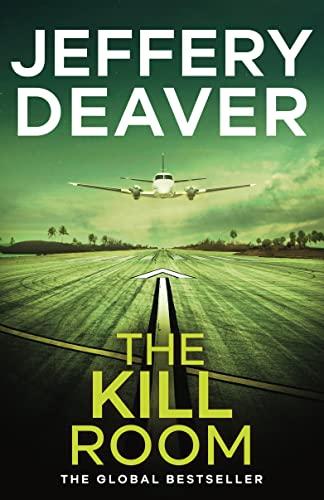 9781444757361: The Kill Room (Lincoln Rhyme Novels)