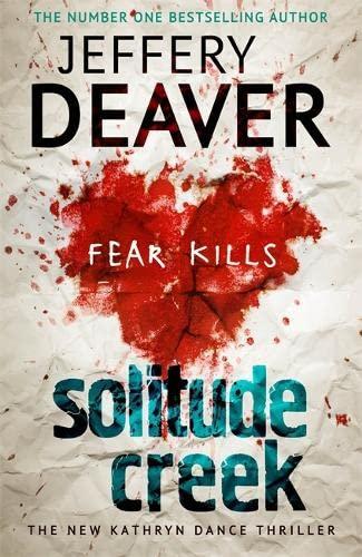 9781444757392: Solitude Creek: Fear Kills in Agent Kathryn Dance Book 4