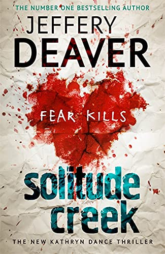 9781444757439: Solitude Creek (Kathryn Dance thrillers)